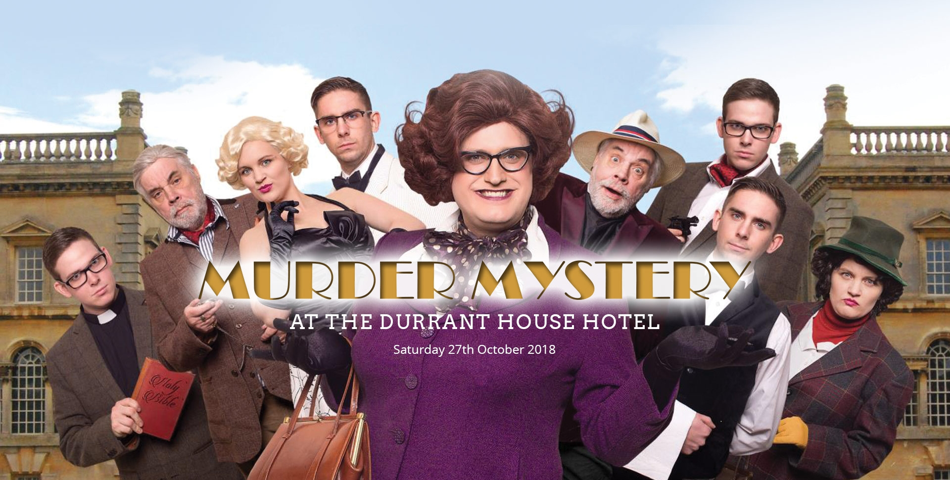 Murder Mystery at the Durrant House Hotel - Saturday 27th October 2018