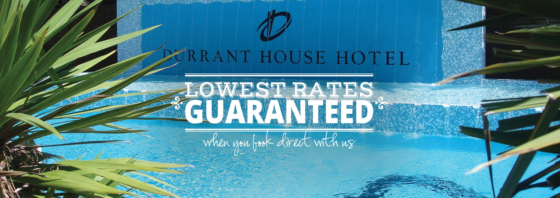 Lowest Rates Guaranteed when you book direct with us